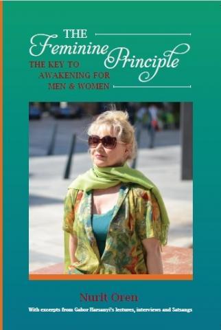 The Feminine Principle: The Key to Awakening for Men and Women